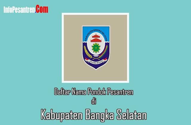 Pesantren di Kabupaten Bangka Selatan