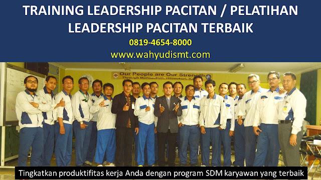 TRAINING MOTIVASI PACITAN ,  MOTIVATOR PACITAN , PELATIHAN SDM PACITAN ,  TRAINING KERJA PACITAN ,  TRAINING MOTIVASI KARYAWAN PACITAN ,  TRAINING LEADERSHIP PACITAN ,  PEMBICARA SEMINAR PACITAN , TRAINING PUBLIC SPEAKING PACITAN ,  TRAINING SALES PACITAN ,   TRAINING FOR TRAINER PACITAN ,  SEMINAR MOTIVASI PACITAN , MOTIVATOR UNTUK KARYAWAN PACITAN , MOTIVATOR SALES PACITAN ,     MOTIVATOR BISNIS PACITAN , INHOUSE TRAINING PACITAN , MOTIVATOR PERUSAHAAN PACITAN ,  TRAINING SERVICE EXCELLENCE PACITAN ,  PELATIHAN SERVICE EXCELLECE PACITAN ,  CAPACITY BUILDING PACITAN ,  TEAM BUILDING PACITAN  , PELATIHAN TEAM BUILDING PACITAN  PELATIHAN CHARACTER BUILDING PACITAN  TRAINING SDM PACITAN ,  TRAINING HRD PACITAN ,     KOMUNIKASI EFEKTIF PACITAN ,  PELATIHAN KOMUNIKASI EFEKTIF, TRAINING KOMUNIKASI EFEKTIF, PEMBICARA SEMINAR MOTIVASI PACITAN ,  PELATIHAN NEGOTIATION SKILL PACITAN ,  PRESENTASI BISNIS PACITAN ,  TRAINING PRESENTASI PACITAN ,  TRAINING MOTIVASI GURU PACITAN ,  TRAINING MOTIVASI MAHASISWA PACITAN ,  TRAINING MOTIVASI SISWA PELAJAR PACITAN ,  GATHERING PERUSAHAAN PACITAN ,  SPIRITUAL MOTIVATION TRAINING  PACITAN   , MOTIVATOR PENDIDIKAN PACITAN
