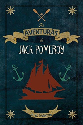 As Aventuras de Jack Pomeroy - P. W. Darnton