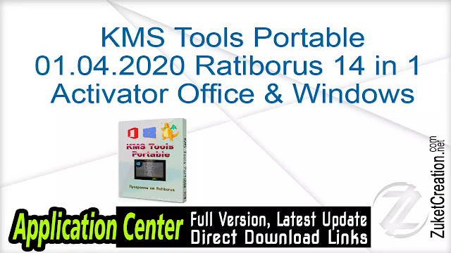 Ratiborus KMS Tools August (01.08.2019) (Office And Windows Activators)