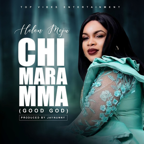 Helen Meju – Chi Mara Mma