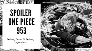 Spoiler One Piece 953 : Pedang Enma, Si Pedang Legendaris