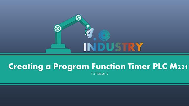 Memahami Program Function Block Timer PLC M221