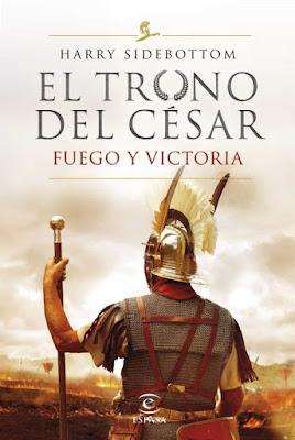 El trono del César III. Fuego y Victoria - Harry Sidebottom (2020)