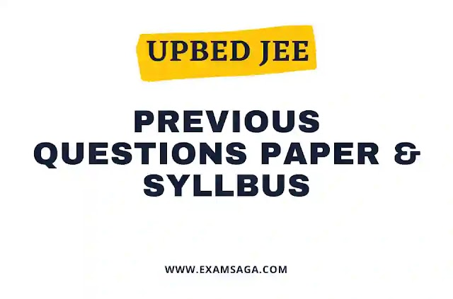 UPBED  JEE -Joint Entrance Exam Previous Questions Paper pdf