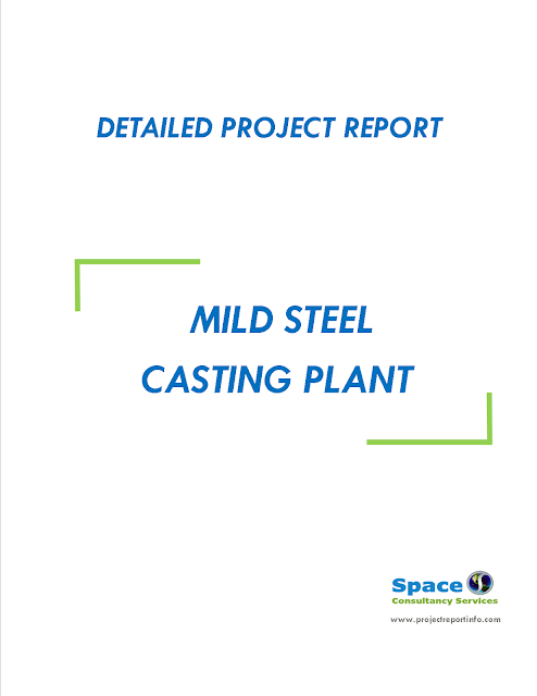 Project Report on Mild Steel Casting Plant