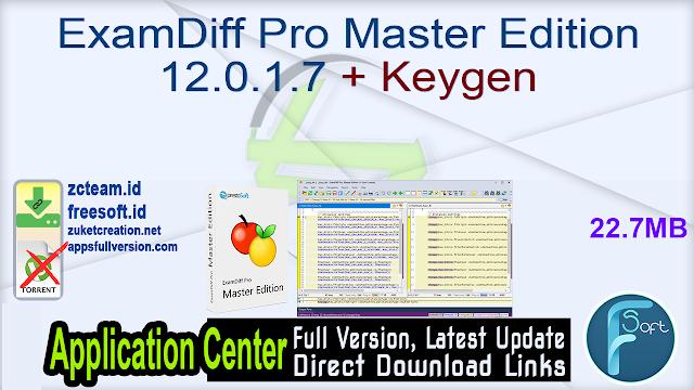 ExamDiff Pro Master Edition 12.0.1.7 + Keygen_ ZcTeam.id