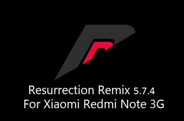 [6.0.1] Resurrection Remix 5.7.4 For Xiaomi Redmi Note 3G [MT6592]