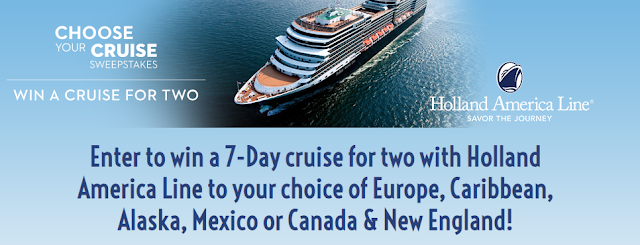 Holland America Line wants you to enter to win a 7-Day cruise for two to your choice of Europe, Caribbean, Alaska, Mexico or Canada & New England!