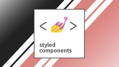 React Styled Components Tutorial and Project Course