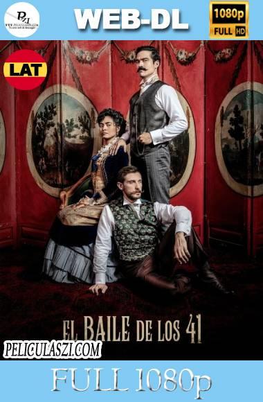 El baile de los 41 2021) Full HD NF WEB-DL 1080p Dual-Latino VIP