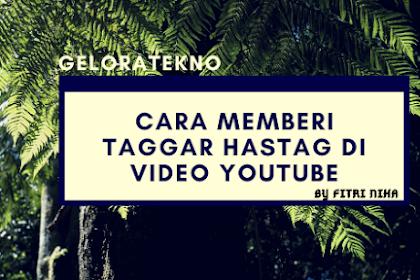 Cara Menambahkan Taggar Hastag di Video Youtube