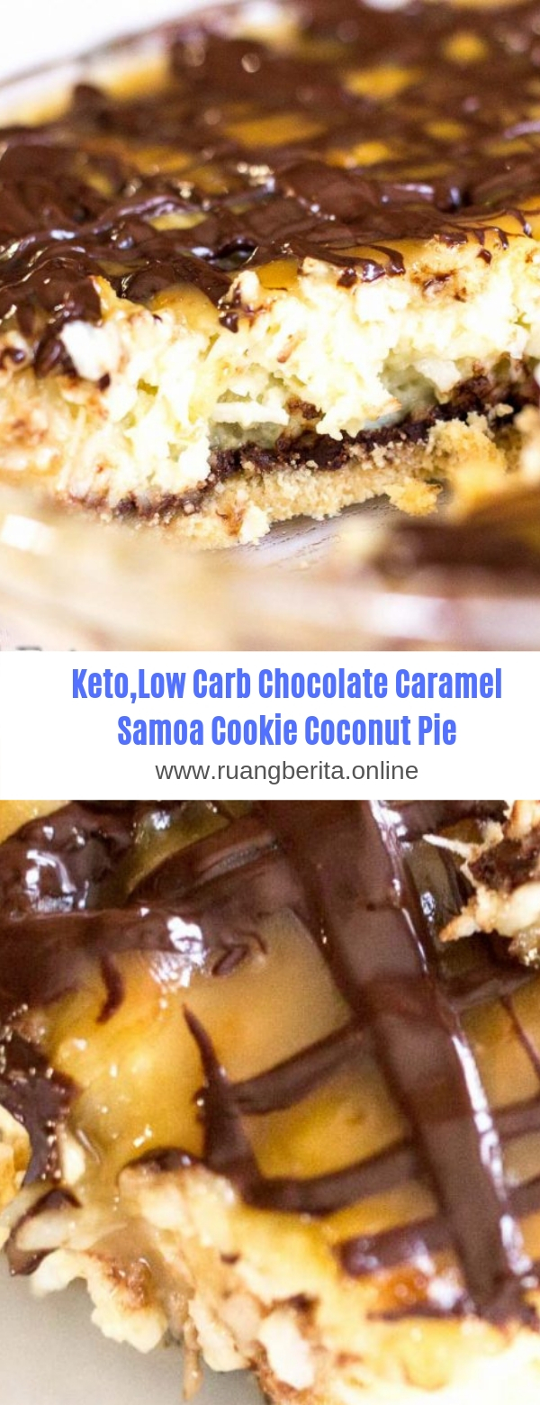 Keto,Low Carb Chocolate Caramel Samoa Cookie Coconut Pie