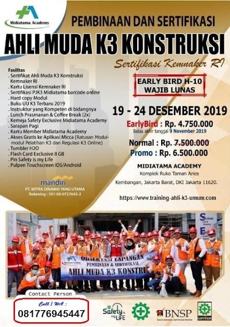 Ahli Muda K3 Konstruksi kemnaker tgl. 19-24 Desember 2019 di Jakarta