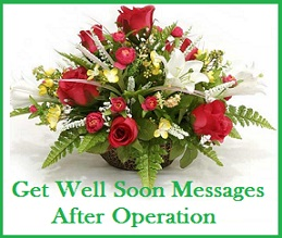get well soon messages and wishes after operation
