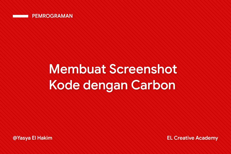 Membuat Screenshot Kode dengan Carbon