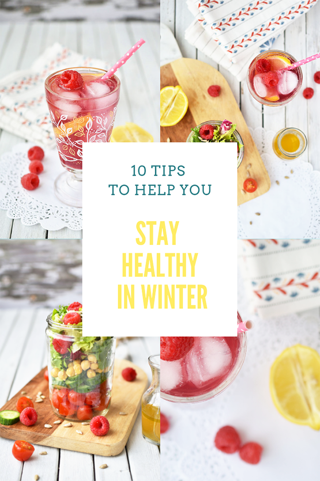 10 Tips To Help You Stay Healthy In Winter Collage With Title