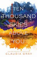 http://nothingbutn9erz.blogspot.co.at/2017/01/ten-thousand-skies-above-you-claudia-gray-rezension.html