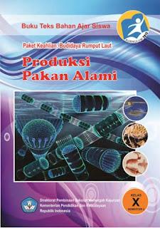 Download Ebook Mapel Produksi Pakan Alami 2 SMK Kelas 10 Kurikulum 2013 Revisi Terbaru - Cerpen45