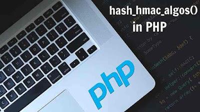 PHP hash_hmac_algos() Function