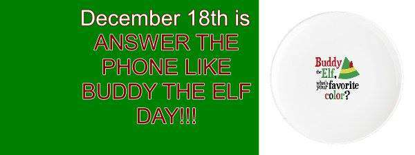 Answer The Telephone Like Buddy The Elf Day Wishes pics free download