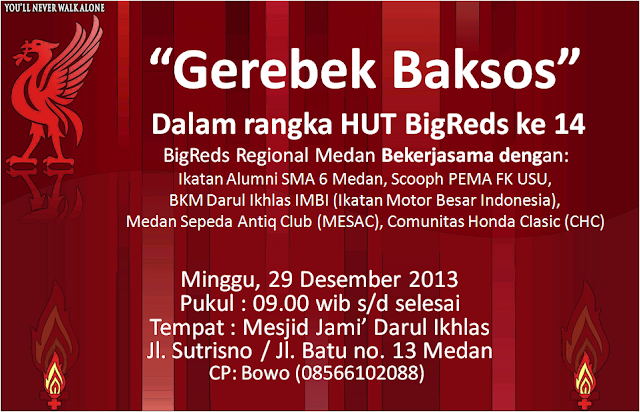 "HUT BigReds ke 14 ""Gerebek Baksos"" Medan"
