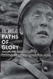 Paths of Glory (1956) HD 1080P Latino-Inglés  [Google Drive] LachapelHD