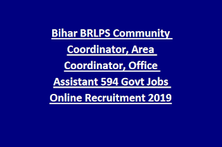 Bihar BRLPS Community Coordinator, Area Coordinator, Office Assistant 594 Govt Jobs Online Recruitment 2019