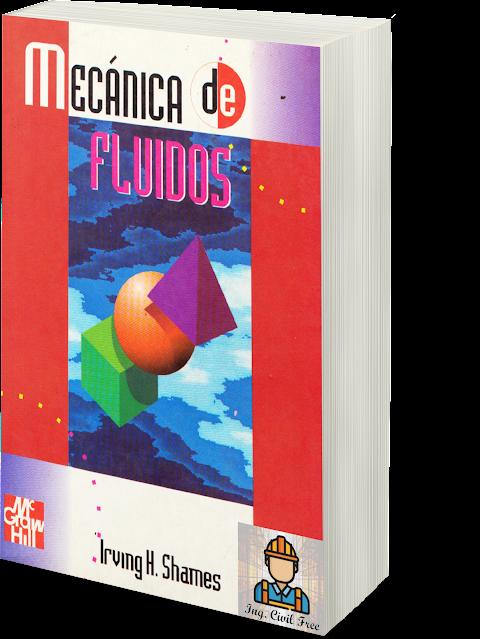 Mecánica de Fluidos (3ra Edición) - Irving H. Shames