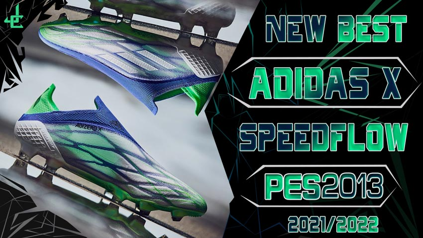 New Boots Adidas X SpeedFlow + Y .1 2021-2022 For PES 2013
