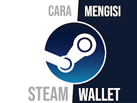 Cara Mengisi Steam Wallet!