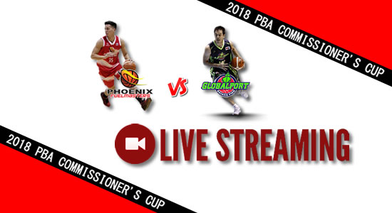 Livestream List: Phoenix vs GlobalPort June 20, 2018 PBA Commissioner's Cup