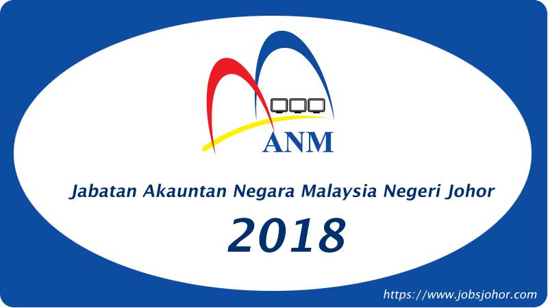 Jabatan Akauntan Negara Malaysia Negeri Johor