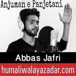 http://www.humaliwalayazadar.com/2017/09/abbas-jafri-nohay-2018.html