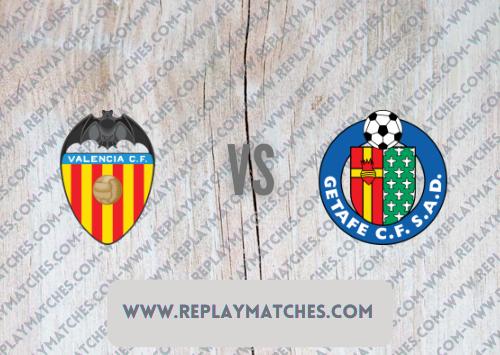 Valencia vs Getafe -Highlights 13 August 2021