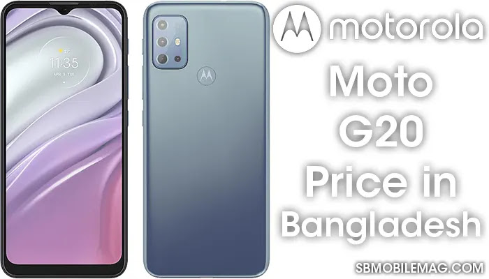 Motorola Moto G20, Motorola Moto G20 Price, Motorola Moto G20 Price in Bangladesh