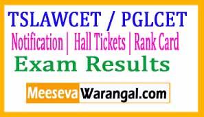 TSLAWCET 2017 / TSPGLCET 2017 | Notification |  Hall Tickets | Rank Card | Results