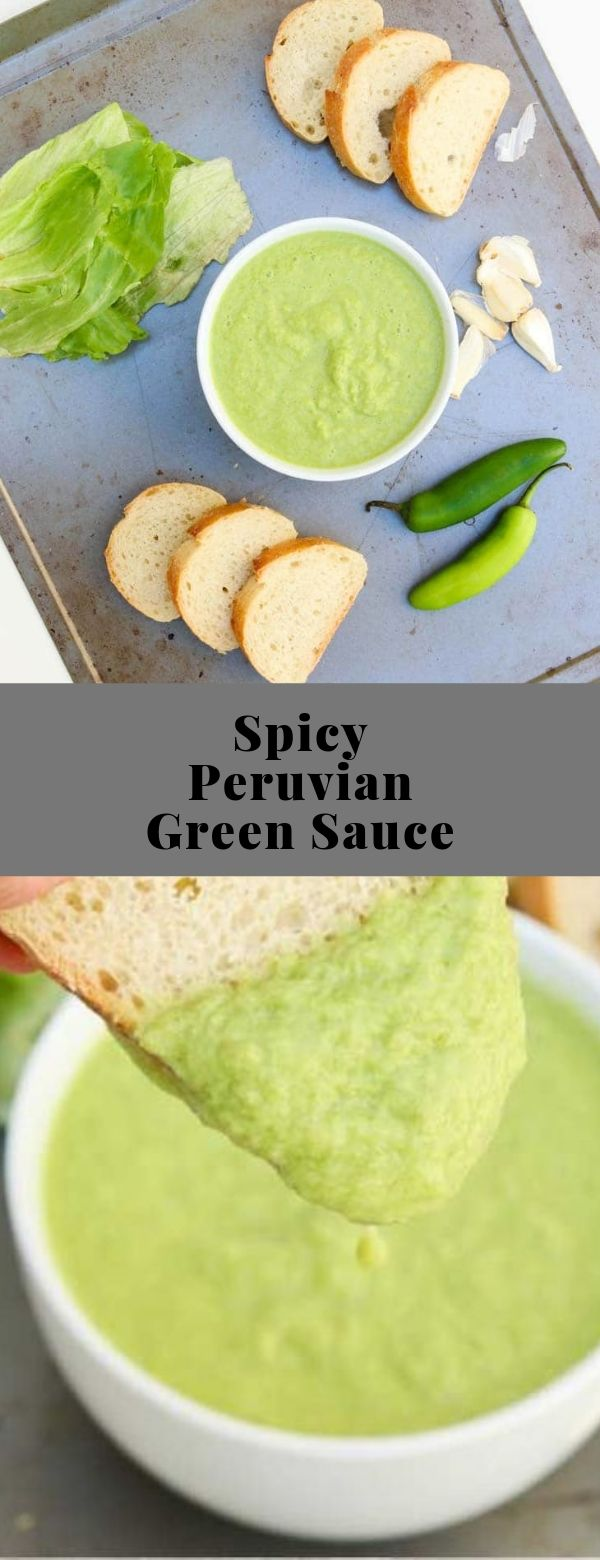 Spicy Peruvian Green Sauce #sauce #dip #spread