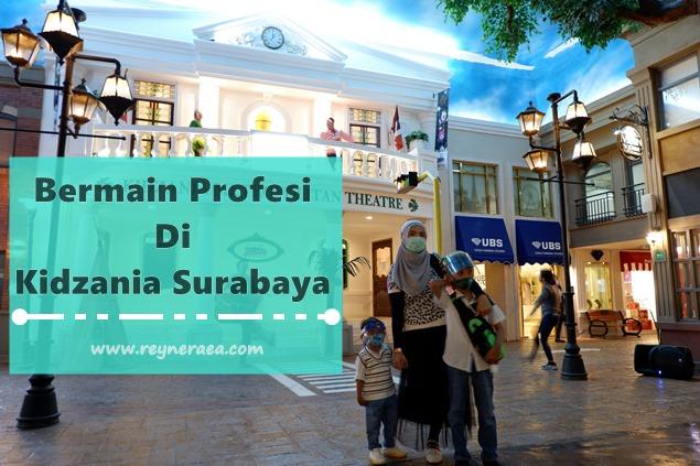 Bermain Profesi Di Kidzania Surabaya