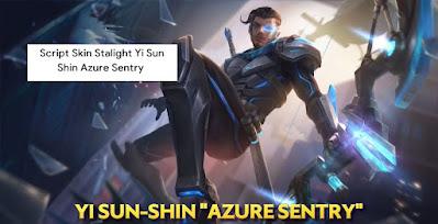 Script Skin Stalight Yi Sun Shin Azure