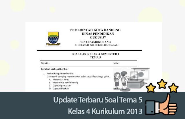 Update Terbaru Soal Tema 5 Kelas 4 Kurikulum 2013