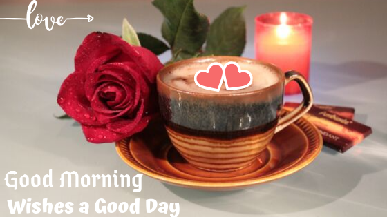 Good Morning Images with Love Tea and coffee