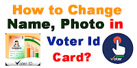 how-to-change-name-photo-voter-id-card