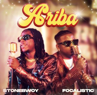 Stonebwoy x Focalistic - Ariba (Audio MP3 + Official Music Video)