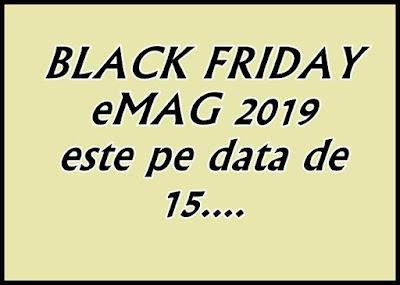 Ora de incepere cand incepe Black Friday eMag 2019