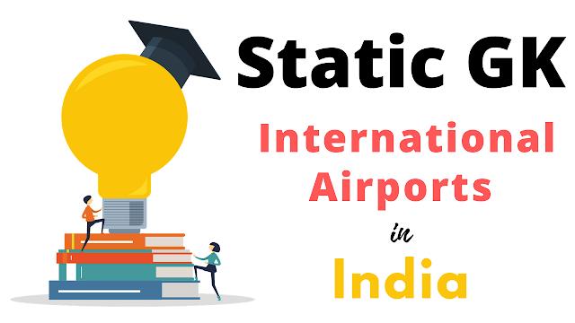 Major International Airport of India | Static GK | PDF File