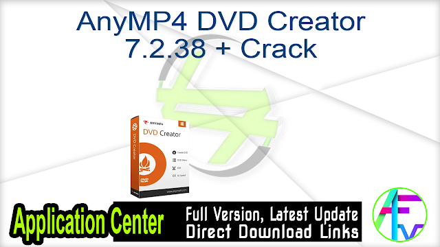 AnyMP4 DVD Creator 7.1.16 + Patch By_ Zuket Creation