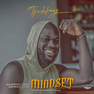 TJ Hays - Mindset (Prod. Don Dalor)