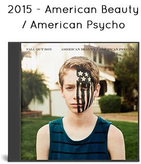 2015 - American Beauty/American Psycho