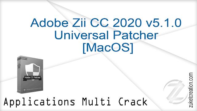 Adobe Zii CC 2020 v5.1.0 Universal Patcher [MacOS]